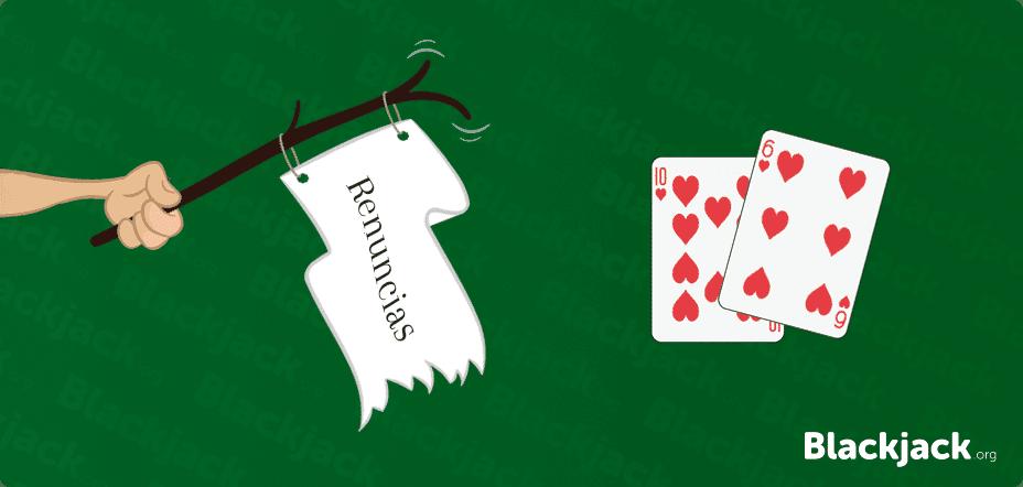 Renuncias En Blackjack